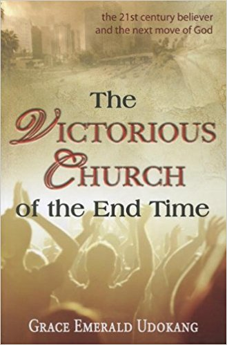 Book Cover: The Victorious Church of the End Time